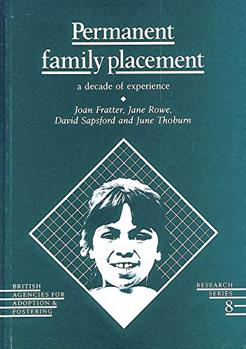 9780903534963: Permanent Family Placement: A Decade of Experience
