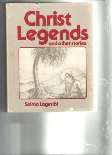 9780903540063: Christ Legends and Other Stories
