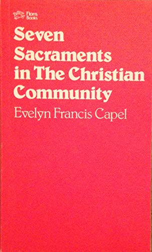 9780903540353: Seven Sacraments in the Christian Community