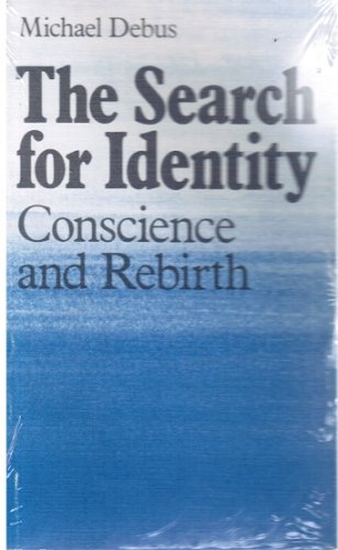 9780903540599: Search for Identity: Conscience and Rebirth