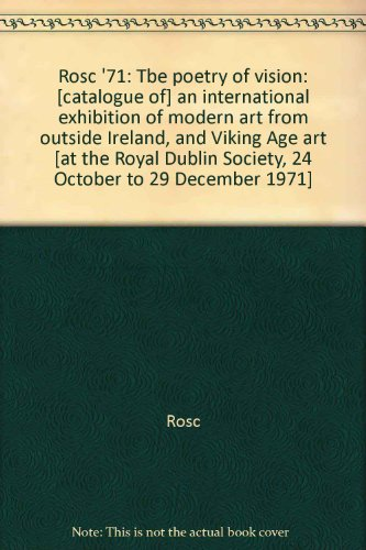 Rosc '71: Tbe poetry of vision: [catalogue: Rosc