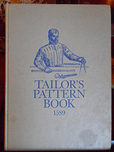 Tailor's Pattern Book, 1589: Libro de Geometria, Pratica y Traca (English and Spanish Edition) (0903585065) by Juan De Alcega