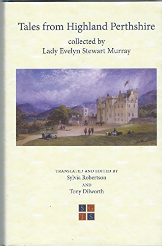 9780903586023: TALES FROM HIGHLAND PERTHSHIRE