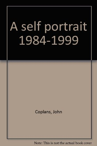 9780903598965: John Coplans A Self Portrait 1984-1999