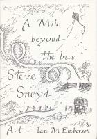 A Mile Beyond the Bus (9780903610117) by Steve Sneyd