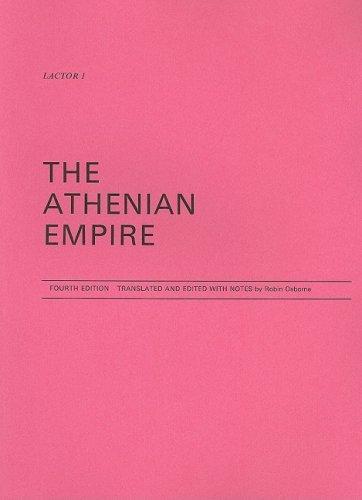 9780903625173: The Athenian Empire (Lactor)