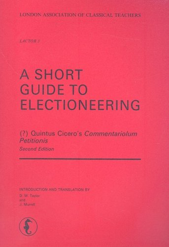 9780903625227: A Short Guide to Electioneering (Commentariolum Petitionis) (London Association of Classical Teachers- Original Records)