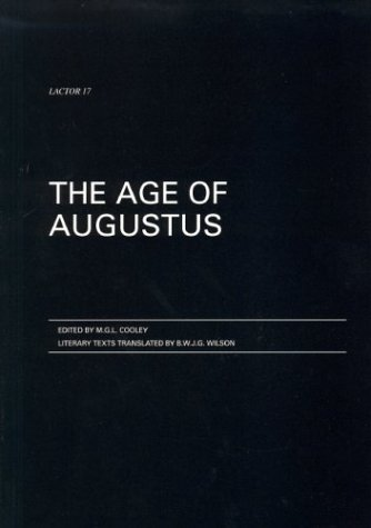 9780903625302: The Age of Augustus (Lactor)