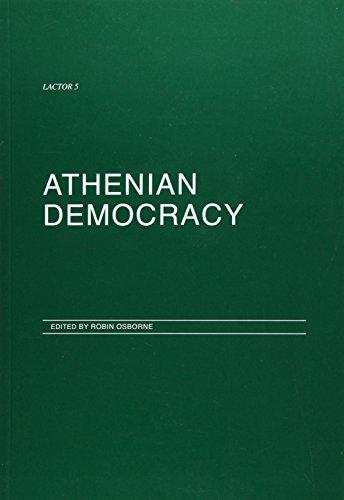 9780903625371: Athenian Democracy (Lactor (London Assoc.of Classical Teachers-Original Records))