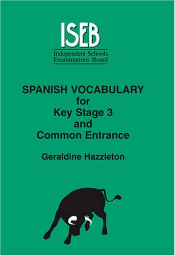 9780903627528: Spanish Vocabulary: For Key Stage 3 and Common Entrance