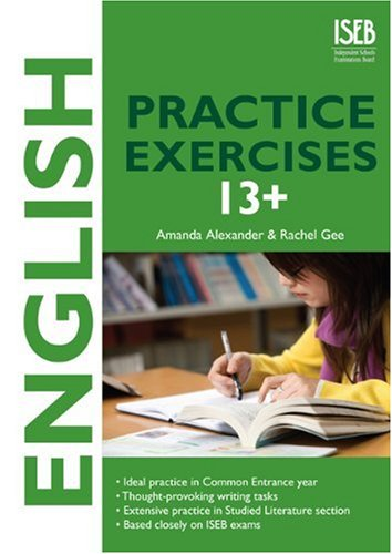 English Practice Exercises 13+: Common Entrance style: Amanda Alexander and