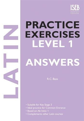 9780903627702: Latin Practice Exercises Level 1 Answer Book (Practice Exercises at 11+/13+)