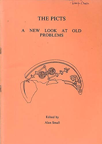 9780903674096: The picts: A new look at old problems