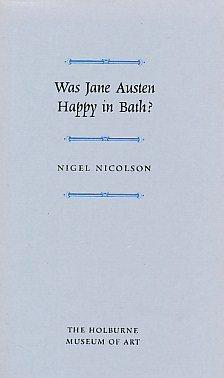 9780903679084: Was Jane Austen Happy in Bath?