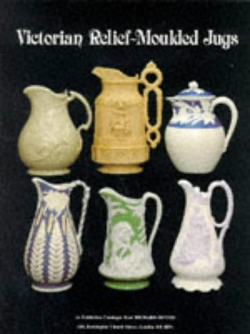 Victorian Relief: Moulded Jugs: Jill Rumsey