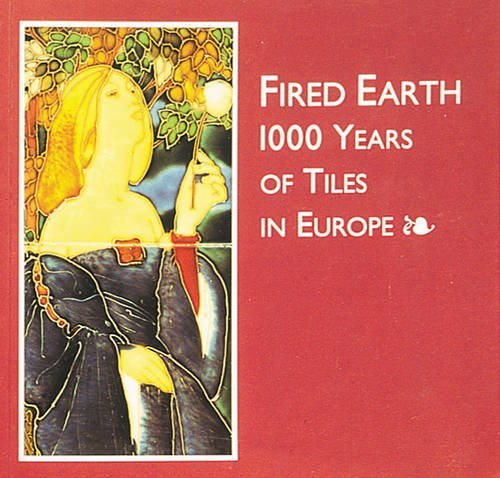 9780903685283: Fired Earth: 1000 Years of Tiles in Europe - Scarborough Art Gallery Touring Exhibition