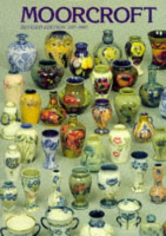 Moorcroft: A Guide to Moorcroft Pottery, 1897-1993
