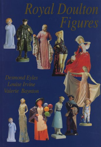 Royal Doulton Figures Produced At Burslem, Staffordshire, c.1890-1994 (Third Revised Edition)