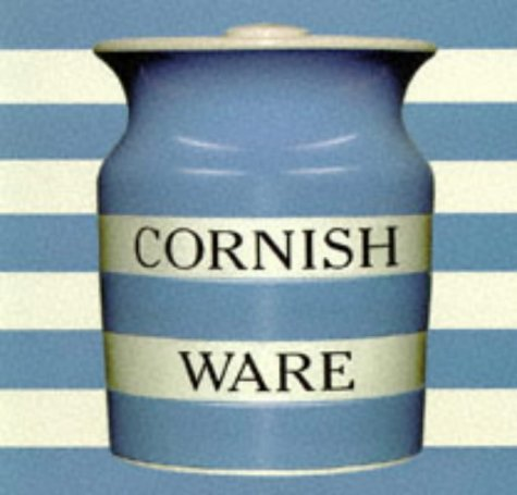Cornish Ware: Kitchen & Domestic Pottery (0903685485) by Peter Atterbury