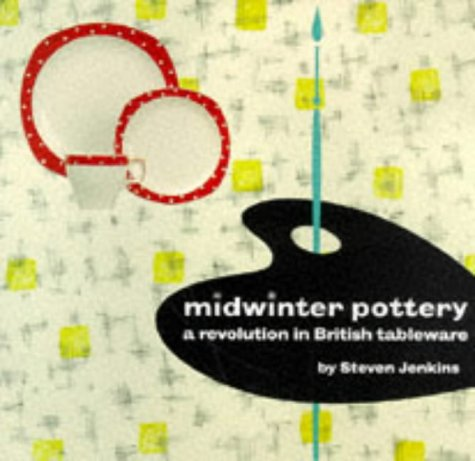 9780903685559: Midwinter Pottery: A Revolution in British Tableware