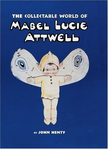 9780903685702: The Collectable World of Mabel Lucie Attwell