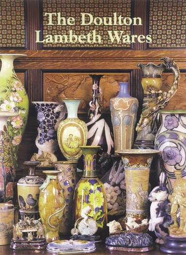 The Doulton Lambeth Wares (Hardback): Desmond Eyles