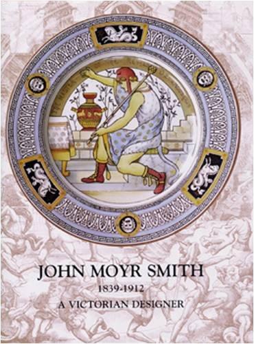 9780903685870: John Moyr Smith 1839-1912: A Victorian Designer