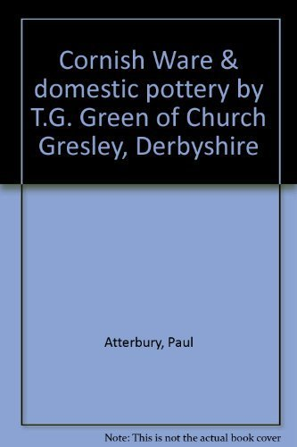 Cornish Ware & domestic pottery by T.G.: Atterbury, Paul