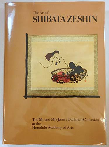 Art Of Shibata Zeshin: The Mr. And Mrs. James E. O'brien Collection: Shibata, Zeshin