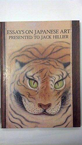 Essays on Japanese Art: Presented to Jack Hillier.: Matthi Forrer.