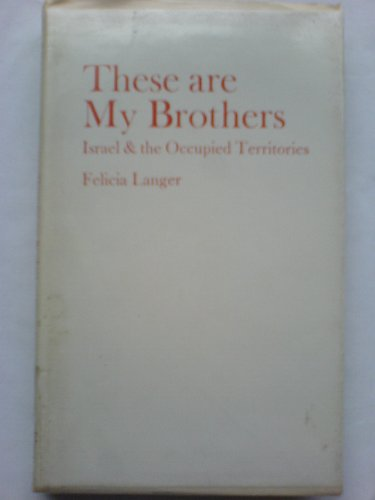9780903729505: Israel and the Occupied Territories: These are My Brothers Pt. 2