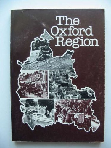The Oxford Region. Conference Papers to Mark 100 Years Of Adult Education in Oxford.