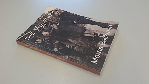 9780903738750: The 43 Group: Untold Story of Their Fight Against Fascism