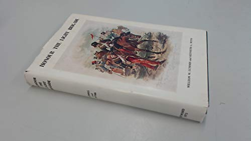 Honour the Light Brigade: A record of the services of officers, non-commissioned officers and men ...