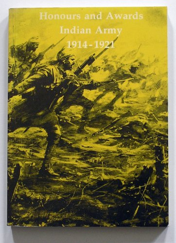 9780903754132: Honours and awards: Indian Army, August 1914-August 1921