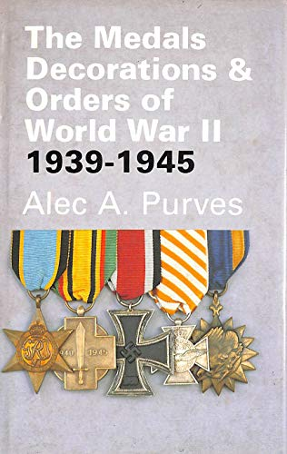 9780903754361: The Medals Decorations & Orders of World War II, 1939-1945
