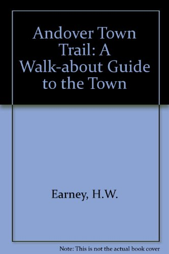 9780903755122: Andover Town Trail: A Walk-about Guide to the Town