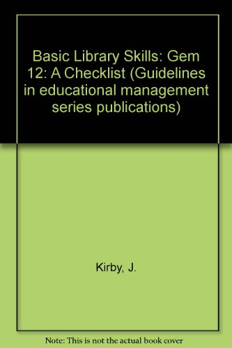 9780903761857: Basic Library Skills: Gem 12: A Checklist (Guidelines in educational management series publications)