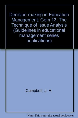 9780903761864: Decision-making in Education Management: Gem 13: The Technique of Issue Analysis (Guidelines in educational management series publications)