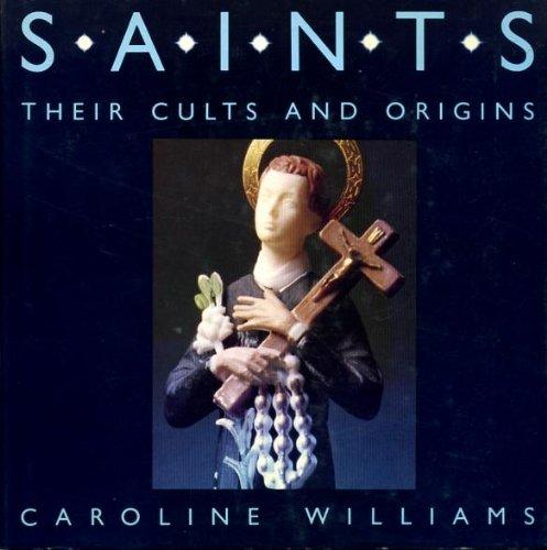 9780903767330: Saints: Their Cults and Origins