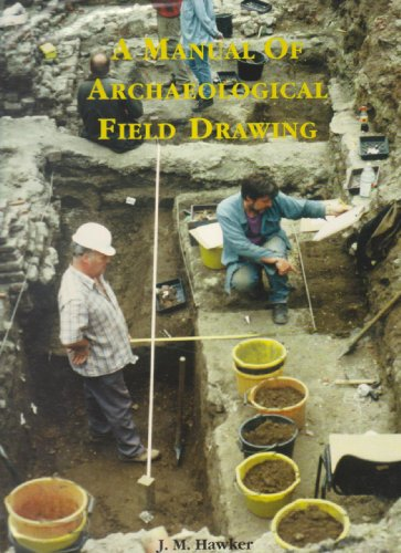 9780903789189: A Manual of Archaeological Field Drawing