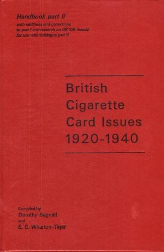 9780903790017: British Cigarette Card Issues: 1920-40, Handbook Pt. 2