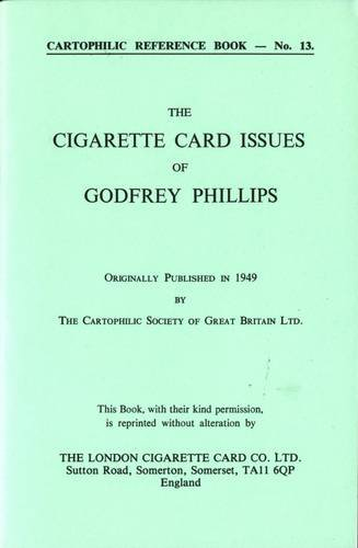 9780903790161: Cigarette Card Issues of Godfrey Phillips