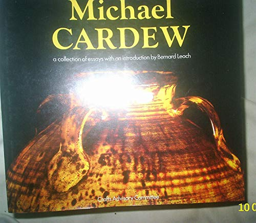 9780903798037: Michael Cardew: A Collection of Essays