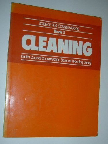 Science for Conservators: Cleaning v. 2