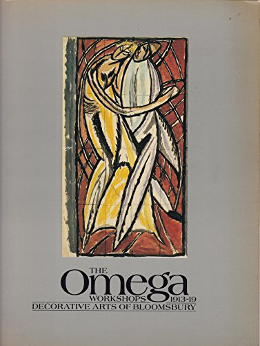 9780903798723: The Omega Workshops, 1913-19: Decorative Arts of Bloomsbury