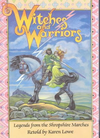 9780903802468: Witches and Warriors: Legends from the Shropshire Marches
