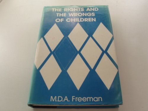 9780903804202: The Rights and Wrongs of Children