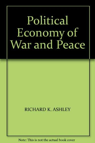 9780903804691: Political Economy of War and Peace