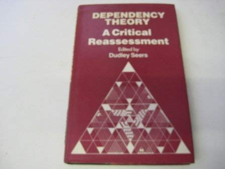 9780903804844: Dependency Theory: A Critical Reassessment